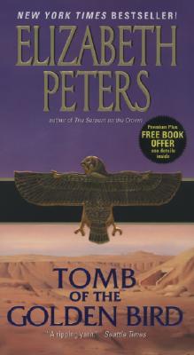 Tomb of the Golden Bird By Peters, Elizabeth