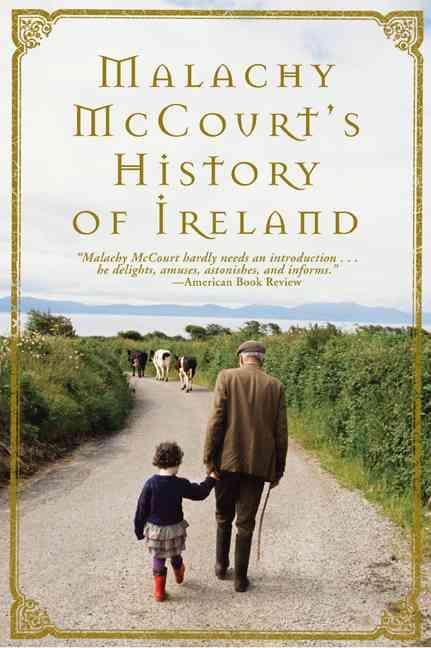 Malachy McCourt's History of Ireland By McCourt, Malachy