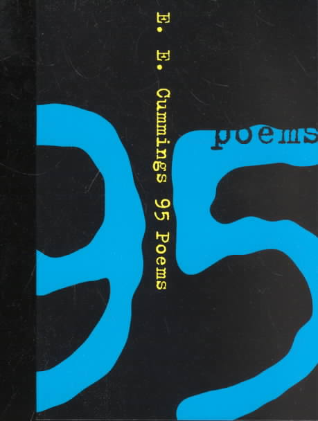 95 Poems By Cummings, E. E./ Firmage, George James (EDT)/ Firmage, George James