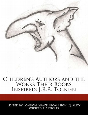Childrens Authors and the Works Their Books Inspired: J.R.R. Tolkien