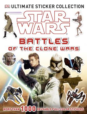 Star Wars: Battles of the Clone Wars By Dorling Kindersley, Inc. (COR)